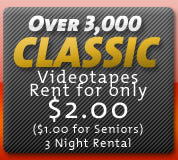 Over 3,000 Classic Videotapes Rent For Only $2